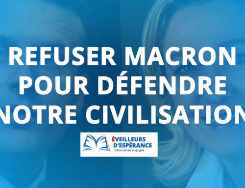 Refuser Macron pour défendre notre civilisation